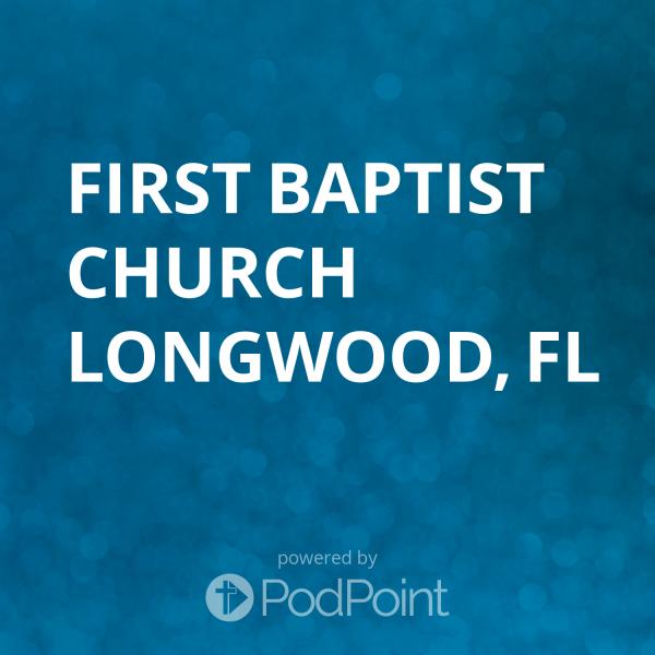 first-baptist-church-longwood-flFirst Baptist Church Longwood, FL