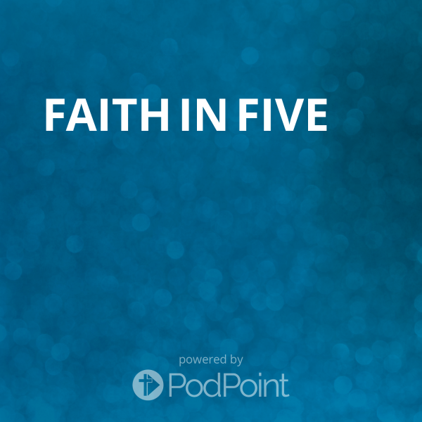 faith-in-fiveFaith In Five
