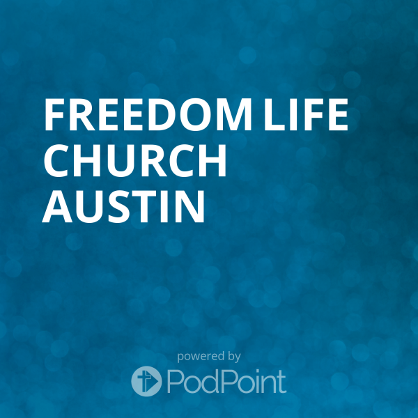 freedom-life-church-austinFreedom Life Church Austin
