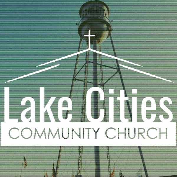 Lake Cities Community Church's Podcast