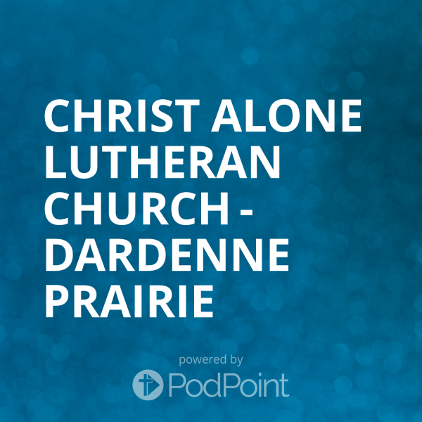 christ-alone-lutheran-church-dardenne-prairieChrist Alone Lutheran Church - Dardenne Prairie