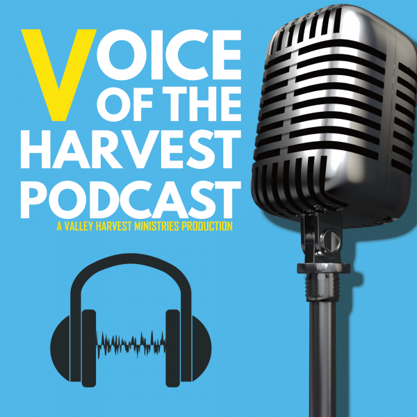 Voice of the Harvest Podcast