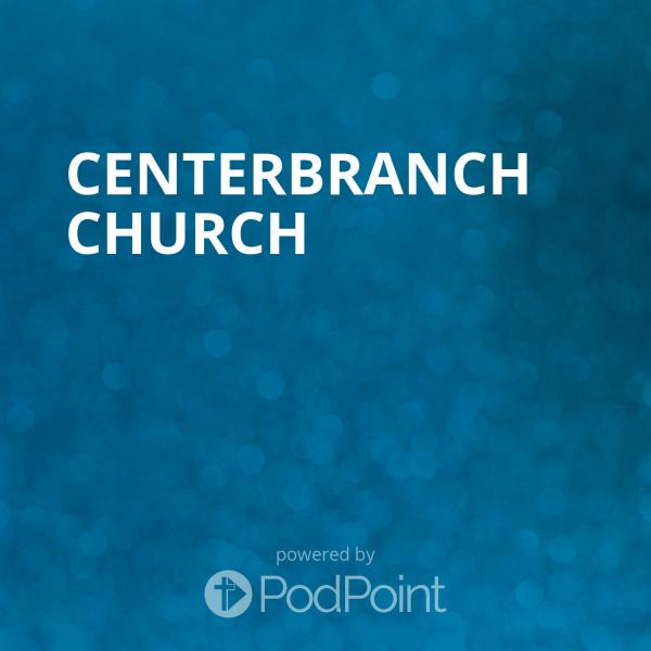 centerbranch-churchCenterbranch Church
