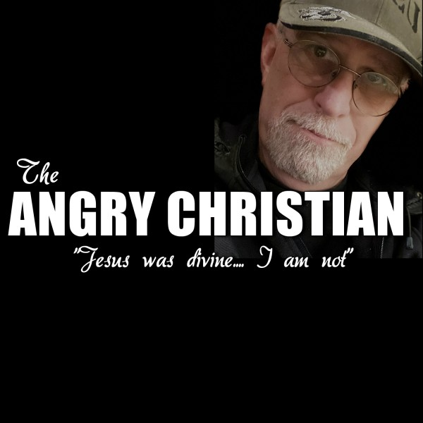 the-angry-christianThe Angry Christian Podcast