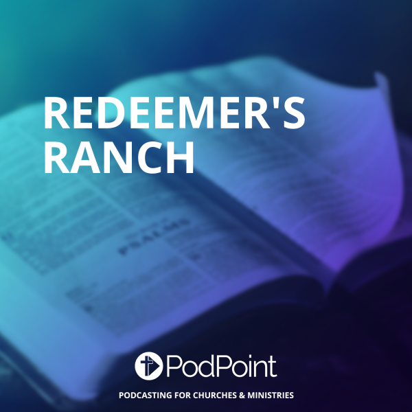 Redeemer's Ranch