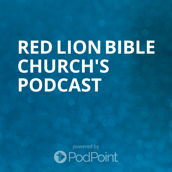 red-lion-bible-church-podcastRed Lion Bible Church's Podcast