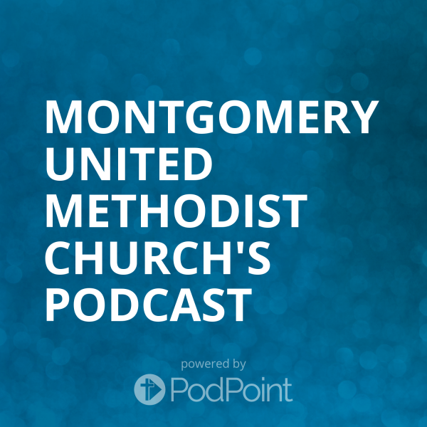 montgomery-united-methodist-church-podcastMontgomery United Methodist Church's Podcast