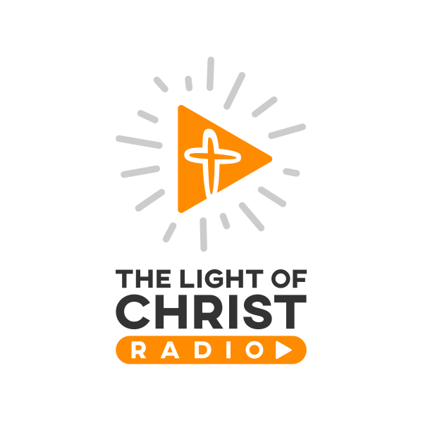 Light of Christ Radio