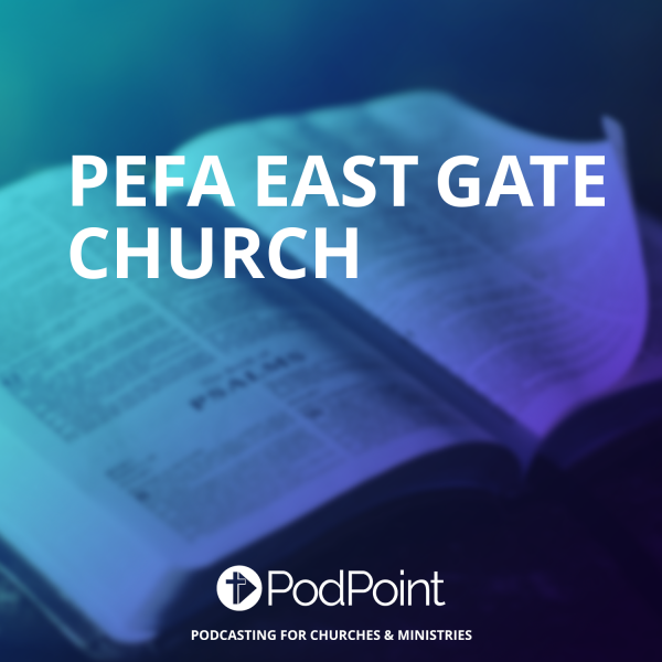 Pefa East Gate Church