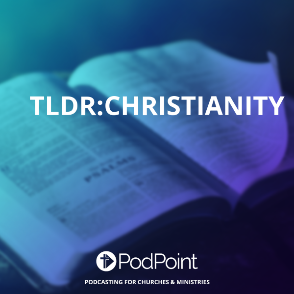 TLDR:Christianity