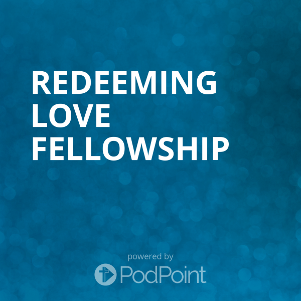 redeeming-love-fellowshipRedeeming Love Fellowship