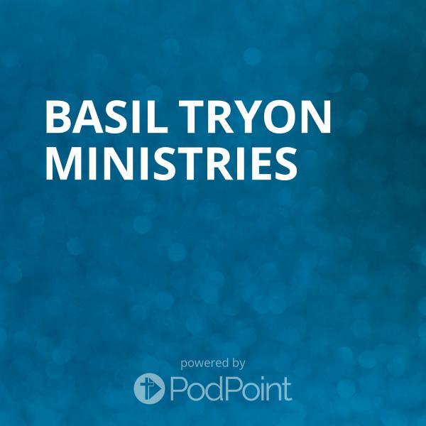 BASIL TRYON MINISTRIES