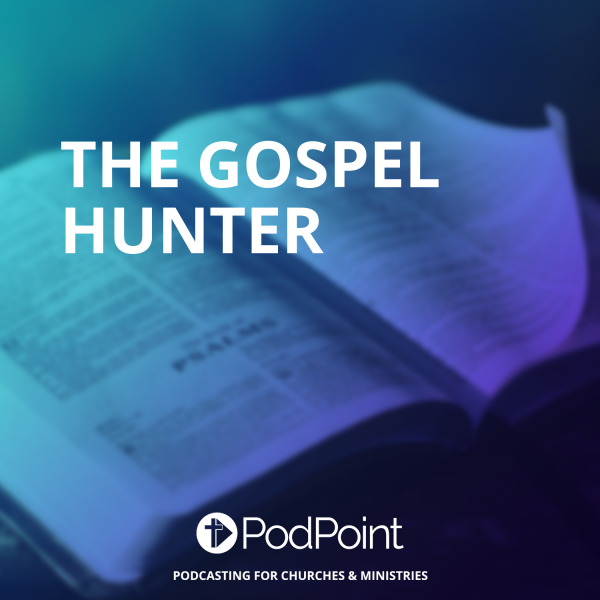 The Gospel Hunter
