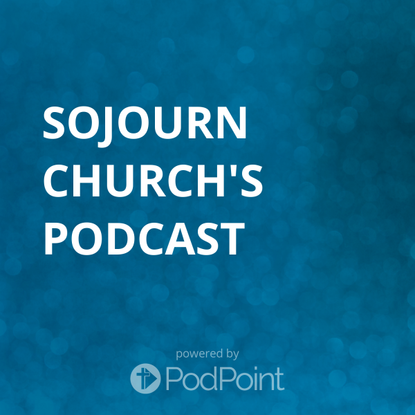 Sojourn Church's Podcast