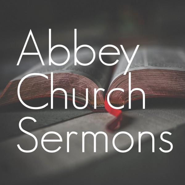abbey-church-podcastAbbey Church's Sermon Podcast