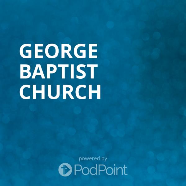 george-baptist-churchGeorge Baptist Church