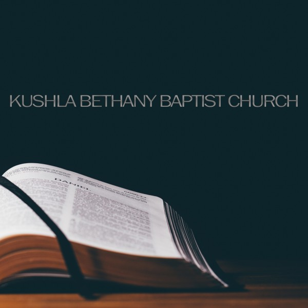 Kushla Bethany Baptist Church's Podcast