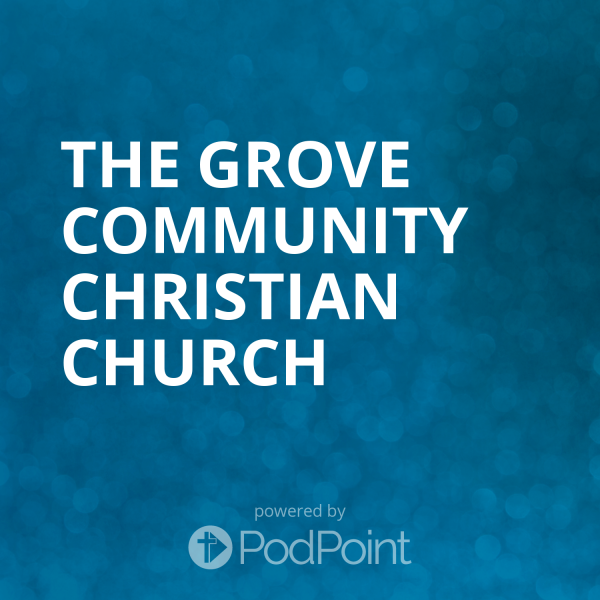 The Grove Community Christian Church