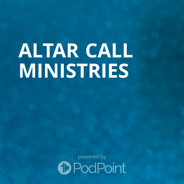 altar-call-ministriesAltar Call Ministries
