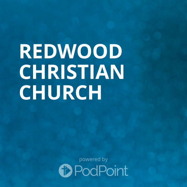 redwood-christian-churchRedwood Christian Church