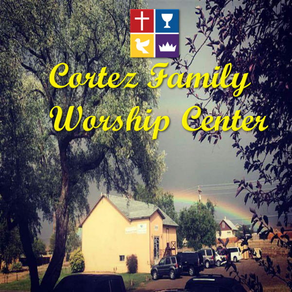 Cortez Family Worship Center