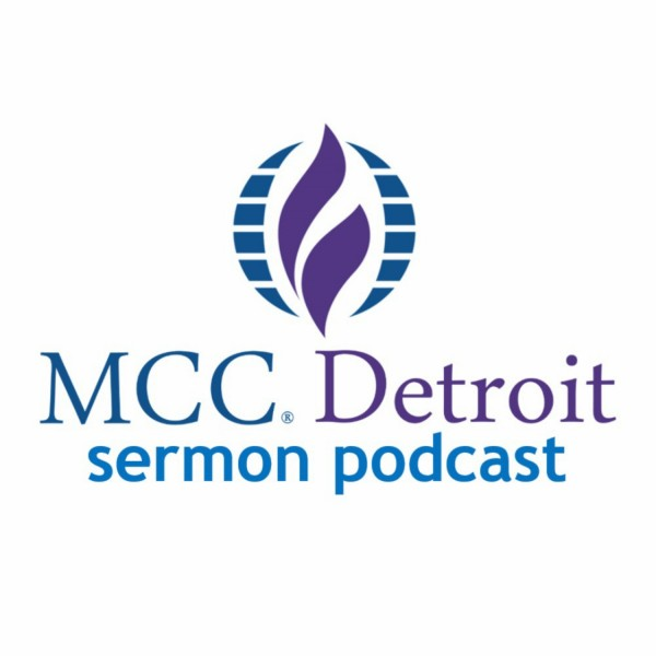 metropolitan-community-church-of-detroit-podcastMCC Detroit SermonCast
