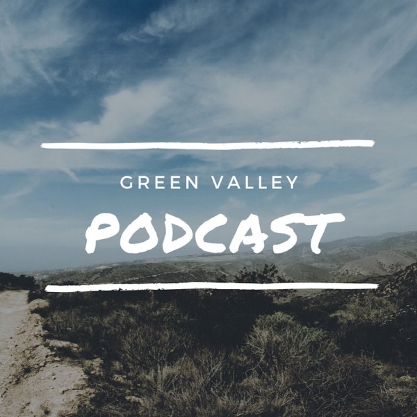 Green Valley Baptist Church's Podcast