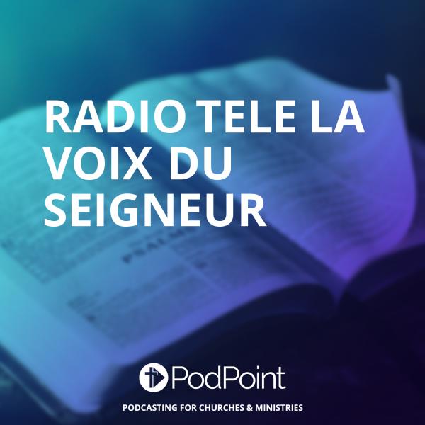 Radio Tele La voix du Seigneur