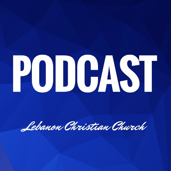 lebanon-christian-church-podcastLebanon Christian Church's Podcast