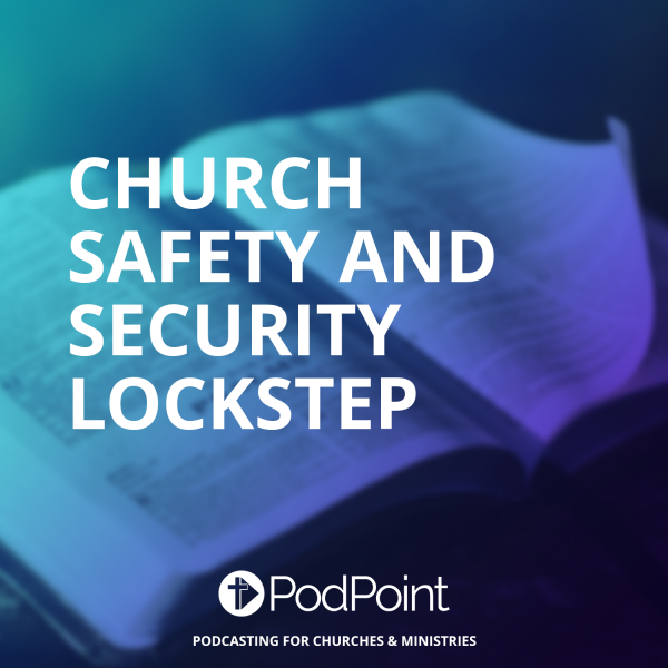 Church Safety and Security Lockstep