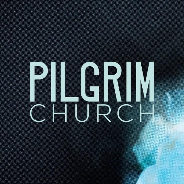 pilgrim-churchPilgrim Church Podcast