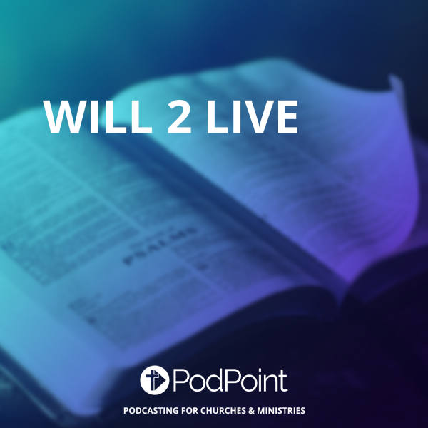 WILL 2 LIVE