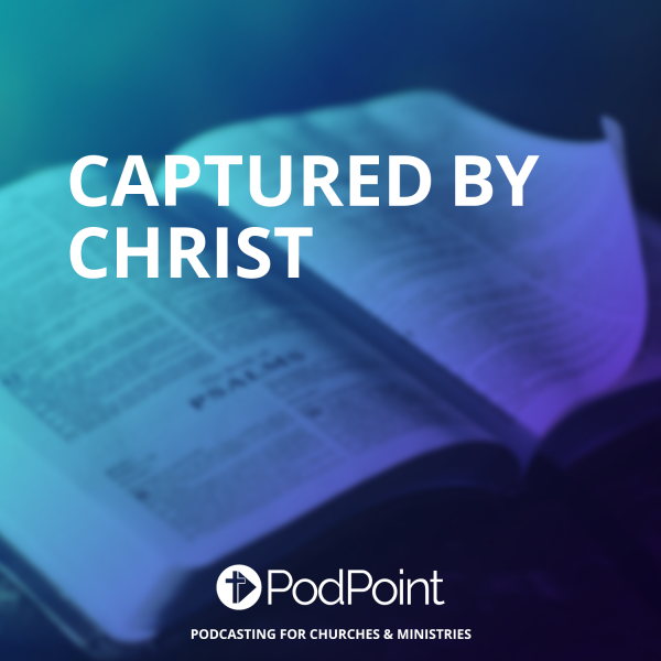 Captured By Christ