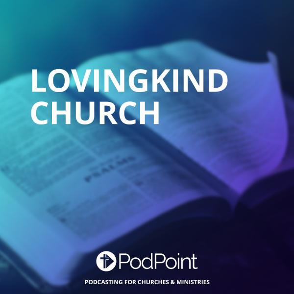 LovingKind Church