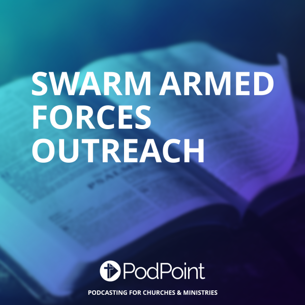 SWARM Armed Forces Outreach