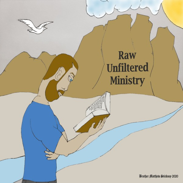 Raw Unfiltered Ministry