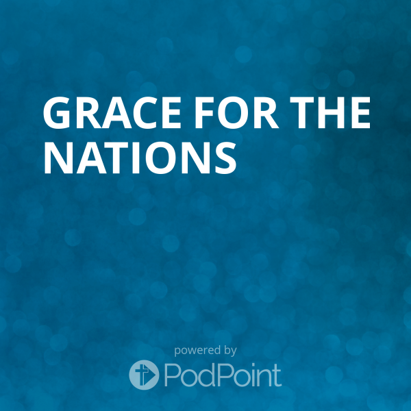 grace-for-the-nationsGrace for the Nations