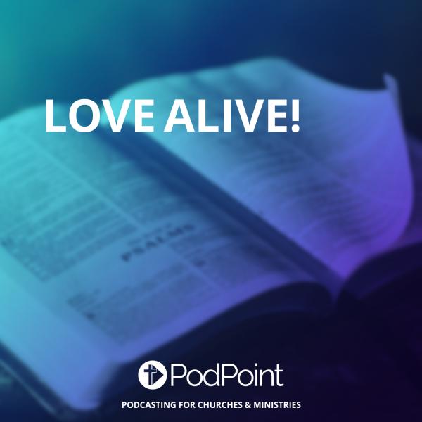 Love Alive!