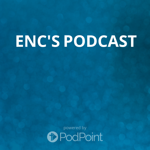 ENC's Podcast