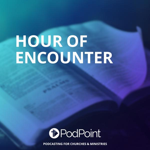 Hour of Encounter