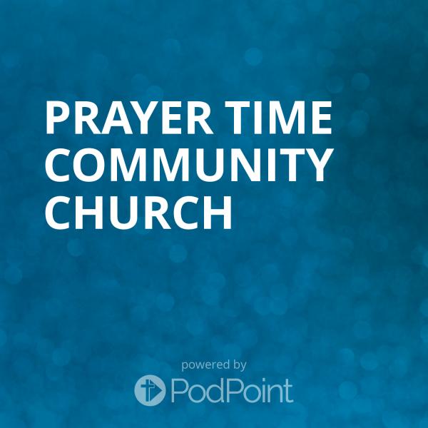 Prayer Time Community Church