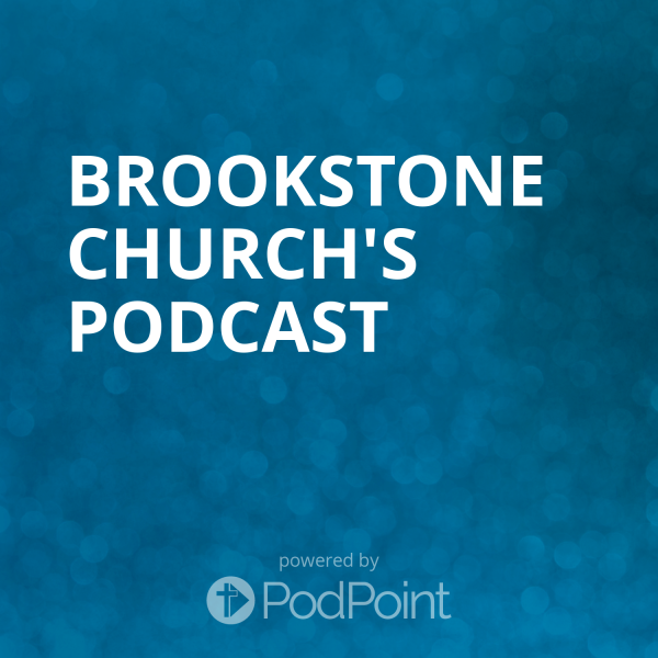 Brookstone Church's Podcast