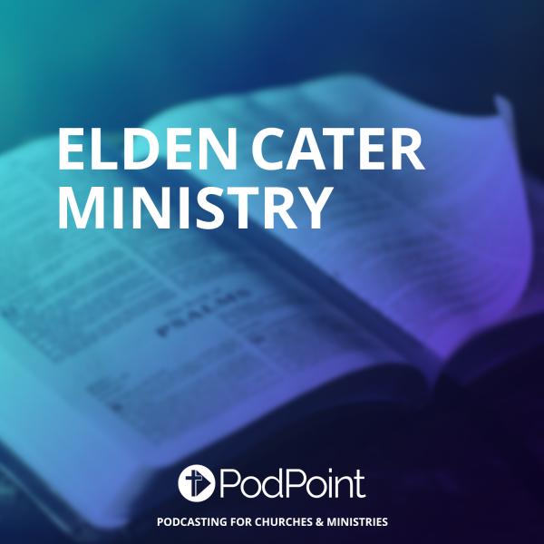 Elden Cater Ministry