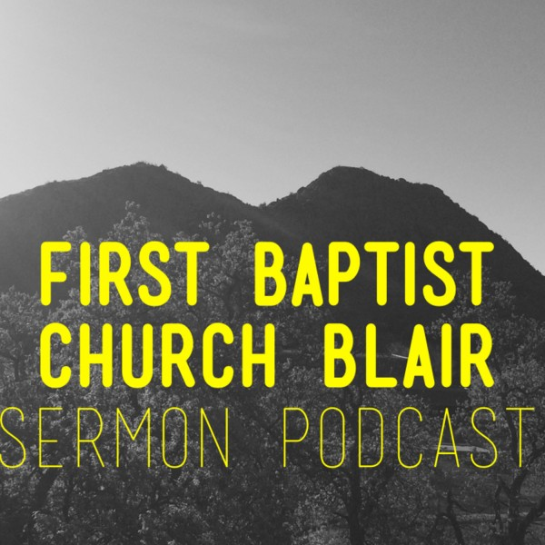 First Baptist Church Blair's Podcast