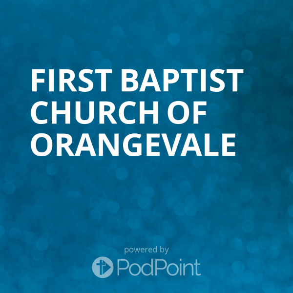 first-baptist-church-of-orangevaleFirst Baptist Church of Orangevale