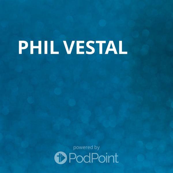 phil-vestalPhil Vestal