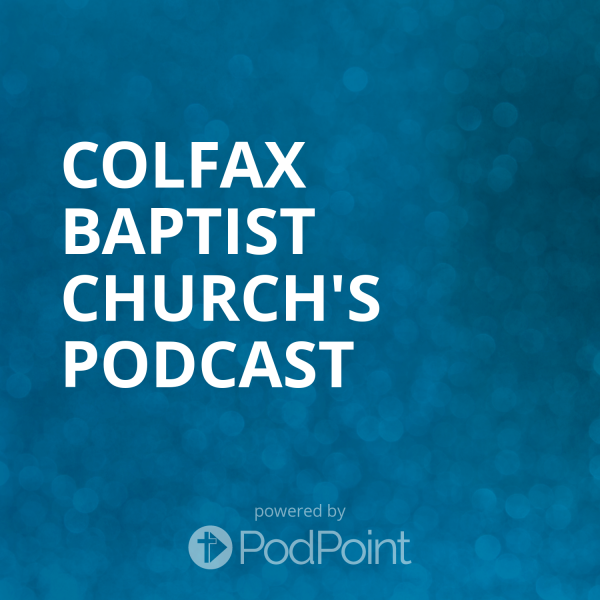 colfax-baptist-church-podcastColfax Baptist Church's Podcast