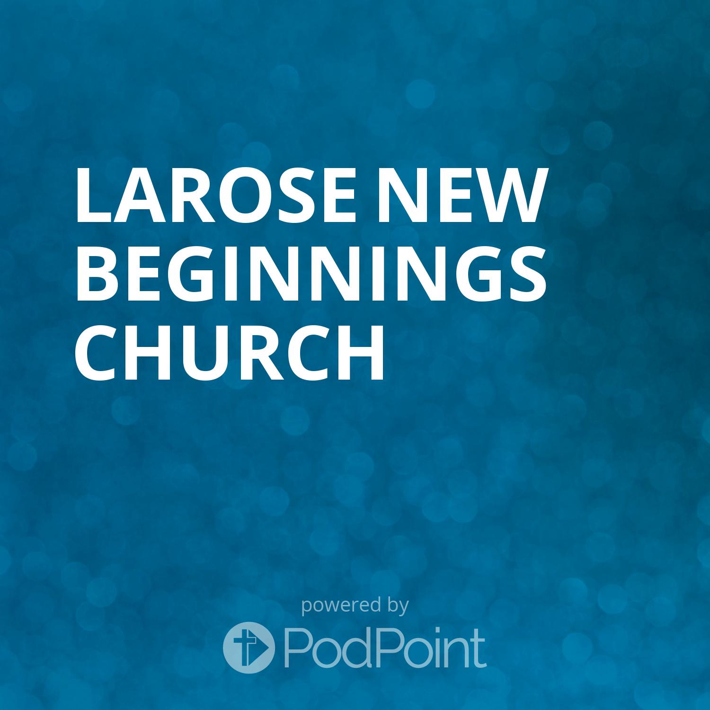 Larose New Beginnings Church
