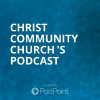 Christ Community Church 's Podcast