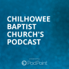 Chilhowee Baptist Church's Podcast